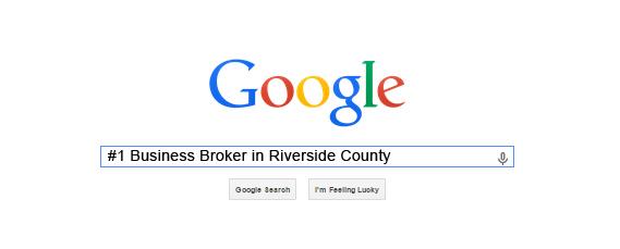 #1 business broker in Riverside County